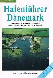 Hafenführer Dänemark. Bd.2, Lolland, Falster, Moen und Smalands-Fahrwasser.