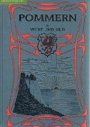 Uecker, F. [Hrsg.]:  Pommern in Wort und Bild.