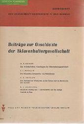 Beiträge zur Geschichte der Sklavenhaltergesellschaft.