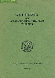 Schurig, Walter (Hrsg.):  Mitteilungen der Geographischen Gesellschaft in Lübeck, Band 58.