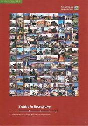 Städte in Bewegung : 15 Jahre Stadtentwicklung in Mecklenburg-Vorpommern ; eine gemeinsame Aktion des Ministeriums für Arbeit, Bau und Landesentwiclung Mecklenburg-Vorpommern, der Städte und Gemeinden im Städtebauförderungsprogramm und deren Sanierungsträgern.
