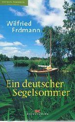 Erdmann, Wilfried:  Ein deutscher Segelsommer.