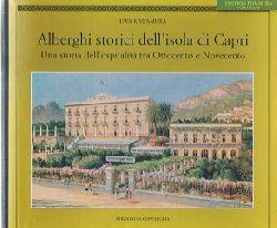 Kawamura, Ewa:  Alberghi storici dell`isola di Capri.
