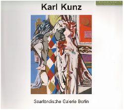 Kunz, Wolfgang, Jeannette Rothenberger und Karl Kunz (Ill.):  Karl Kunz (1905 - 1971): Retrospektive in der Saarländischen Galerie.