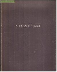 Rogl, Alexander und Herbert Schneidler:  Alexander Rogl.