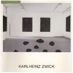 Zwick, Karlheinz:  Karlheinz Zwick : Rauminstallationen ; Pfalzgalerie Kaiserslautern 26. Juli bis 4. September 1988.
