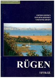 Berg, Werner und Wulf Krentzien:  Rügen - Impressionen, Informationen, Visitenkarten. Folge 5