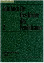 Jahrbuch für Geschichte des Feudalismus. Band 2.