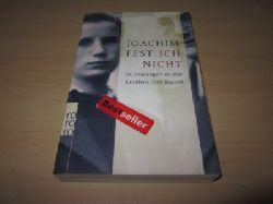 Fest, Joachim  Ich nicht. Erinnerungen an eine Kindheit und Jugend