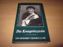 Herzogin Viktoria Luise   Die Kronprinzessin