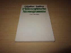 Anders, Günther   Philosophische Stenogramme