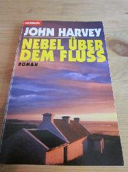 Harvey, John  Nebel über dem Fluss
