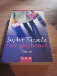 Kinsella, Sophie  Fast geschenkt. Roman