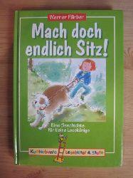 Färber, Werner  Mach doch endlich Sitz!