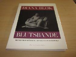 Blok, Diana   Blutsbande. Mit einer Einführung von Elena Poniatowska