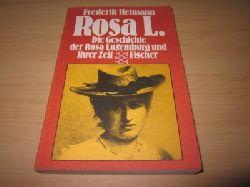 Hetmann, Frederick   Rosa L. Die Geschichte der Rosa Luxemburg und ihrer Zeit
