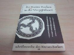 Heselhaus, August und Bernhard Siepe   Der Raum Borken in der Vor- und Frühzeit