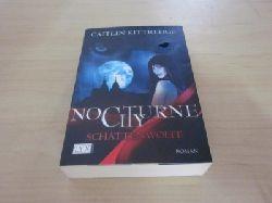 Kittredge, Caitlin   Nocturne City. Schattenwölfe. Roman