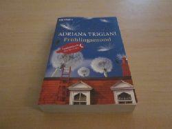 Trigiani, Adriana   Frühlingsmond. Roman