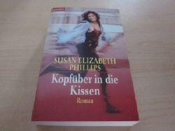 Phillips, Susan Elizabeth   Kopfüber in die Kissen. Roman