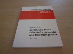Marfels, Michael   Einführung in das Erbschaftsteuerrecht und Bewertungsrecht
