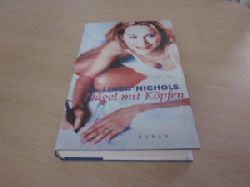 Nichols, Linda   Nägel mit Köpfen. Roman