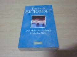 Bickmore, Barbara   Der Mond am anderen Ende der Welt. Roman