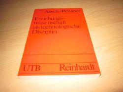 Alisch/Rössner   Erziehungswissenschaft als technologische Disziplin