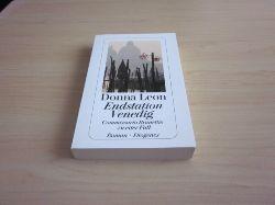 Leon, Donna   Endstation Venedig. Commissario Brunettis zweiter Fall
