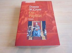 Cross, Donna W.   Die Päpstin. Roman