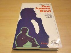 Arminger, Margret   Das innere Kind. Schlüsselerlebnisse, die uns befreien