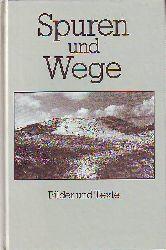 Spuren und Wege.