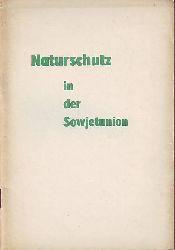 Naturschutz in der Sowjetunion.