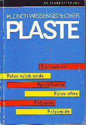Schrader, Werner und Franke, Werner:   Kleiner Wissenspeicher Plaste.