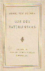 Von Jüchen, Aurel:  Lob des Vaterunsers.