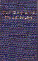 Dat Oll Testament plattdütsch. Dei Lihrbäuker. (Das Alte Testament Plattdeutsch. Die Lehrbücher.),
