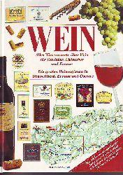 Wein. Alles Wissenswerte über Wein für Genießer, Liebhaber und Kenner. Die großen Weinregionen in Deutschland, Europa udn Übersee. Mit 14 heraustrennbaren Jahrgangskarten aller wichtigen Anbaugebiete für den Weinkauf.