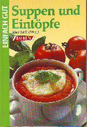Koch, Silke:  Suppen und Eintöpfe. Einfach gut.