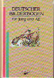 Deutscher Bilderbogen für Jung und Alt.