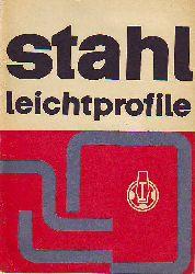 Katalog Stahlleichtprofile. VEB Walzwerk Finow, VEB Metallschlauchwerk Zwickau, Firma Firchhoff & Lehr.