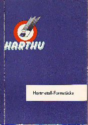 Katalog: Harthü - Hartmetall-Formstücke.