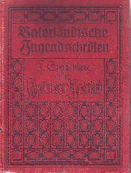 Sonnenburg, Ferdinand:  Der Kapitän von  Westerland. Eine Erzählung für die deutsche Jugend.