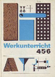 (DDR Lehrbuch) Werkunterricht Klassen 4 / 5 / 6.