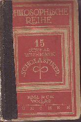 Wichmann, Dr. Ottomar:  Die Scholastiker.