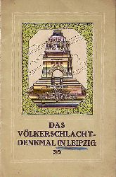Bachmann, Reinhold:  Das Völkerschlacht-Denkmal in Leipzig. Der Deutsche Patriotenbund, das Denkmal, seine Entstehung und seine Eigenart. Nach urkundlichen Quellen im Auftrage des Deutschen Patriotenbundes neu bearbeitet von Reinhold Bachmann.