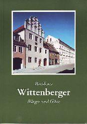 Wolfgang Böhmer u.a.:   Berühmte Wittenberger Bürger und Gäste.