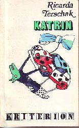 Katrin. Ein Krimi für Mütter, für Väter, und für Kinder zwischen zwölf und fünfzehn.