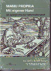 Hans-Peter Hasse ; Jana Kocourek ; Katrin Nitzschke:   Manu propria - Mit eigener Hand: 95 Autographe der Reformationszeit.