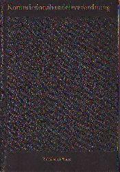 Horn, Werner; Iburg, Heinz; Schermer, Günter; Schneider, Werner:  Kommissionshandelsverordnung. Kommentar zur Verordnung über die Tätigkeit,privater Einzelhändler und Gastwirte als Kommissionshändler des Sozialistischen Einzelhandels.
