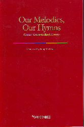 Sung-Mo Moon:   Our Melodies, our Hymns.